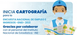 Inicia cartografía para la Encuesta Nacional de Empleo e Ingresos -ENEI-2021