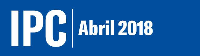 Informe mensual del IPC al mes de abril de 2018